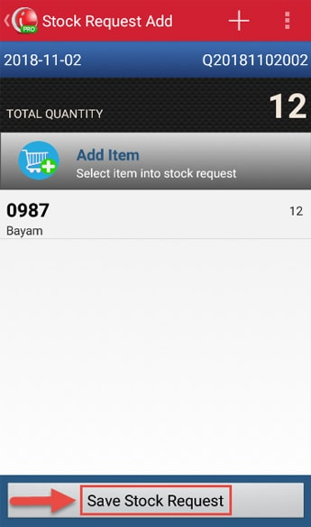 Make Stock Request Transaction step 9 - Tap Save Stock Request