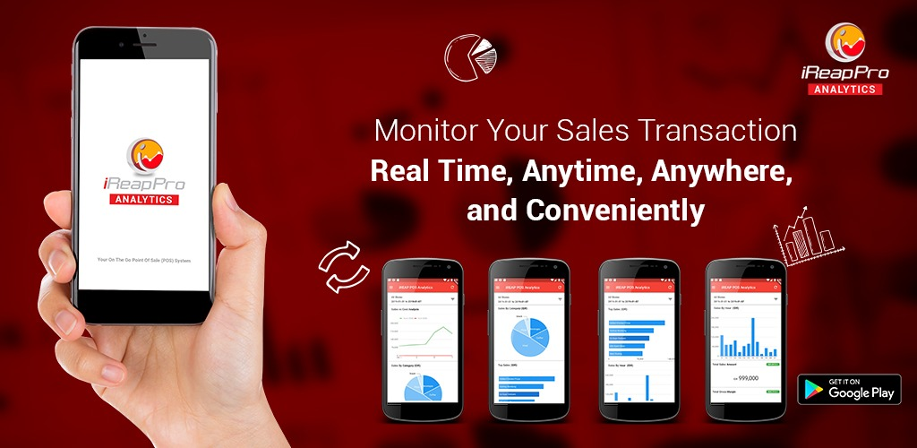 iREAP POS Analytics - Monitor Your Sales Transaction Real Time, Anytime, Anywhere, and Conveniently