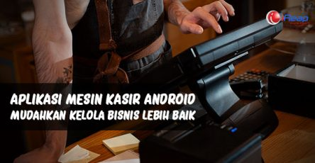 aplikasi-mesin-kasir-android-mudahkan-anda-kelola-bisnis-lebih-baik