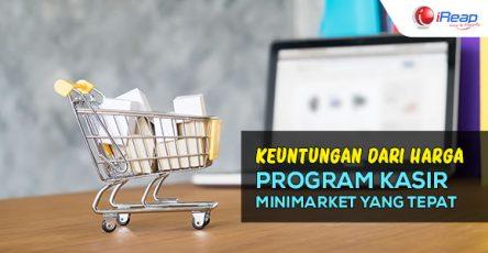 Dapatkan Keuntungan Dari Harga Program Kasir Minimarket Yang Tepat