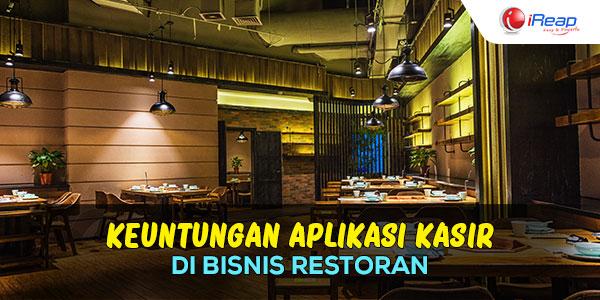 Keuntungan Penggunaan Aplikasi Kasir Di Bisnis Restoran