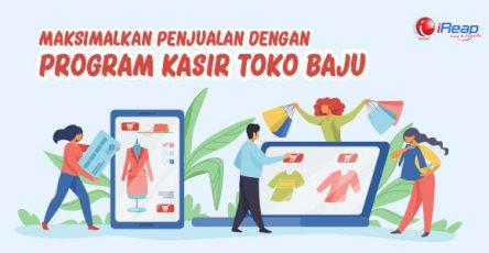 Maksimalkan Penjualan Dengan Program Kasir Toko Baju