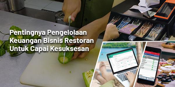 pentingnya pengelolaan keuangan bisnis restoran untuk capai kesuksesan