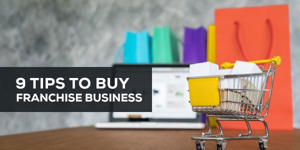 9 tips to buy franchise business