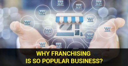 Why Franchising Is So Popular Business