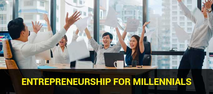 Entrepreneurship for millennials