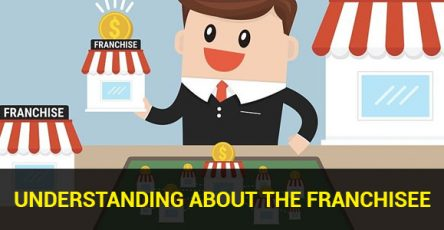 Understanding About the Franchisee