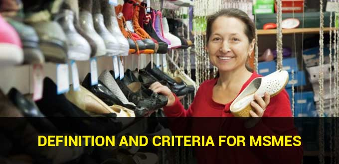 Definition and Criteria for MSMEs