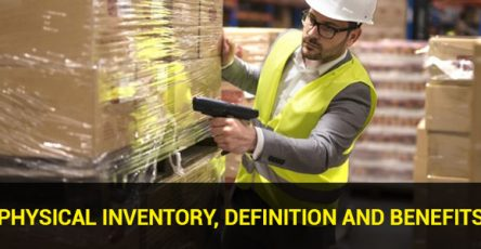 Physical Inventory, Definition and Benefits