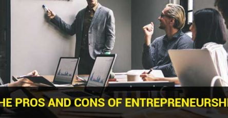 The Pros and Cons of Entrepreneurship