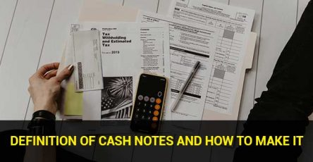 Definition of Cash Notes and How to Make It