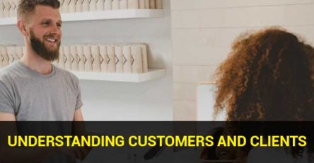 Understanding Customers and Clients