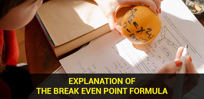 explanation of the break even point formula