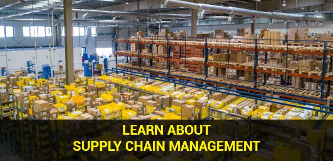 learn about supply chain management