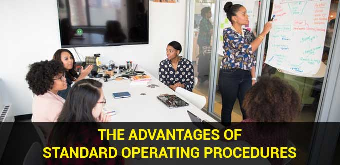 the advantages of standard operating procedures