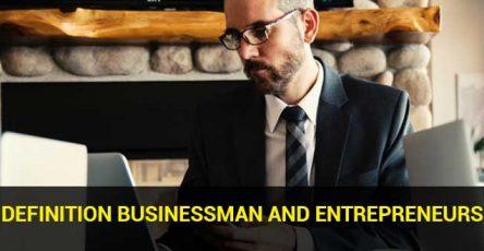 Definition Businessman and Entrepreneurs